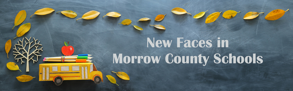 New Faces in Morrow County Schools - Riverside